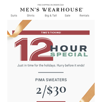Before you feast, shop this 12-Hour Special—2/$30 Pima sweaters today only!