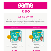 Apology note: Pricing error on Pampers Baby Nappies, Bakers Choice Assorted and Satiskin Bubble Bath.
