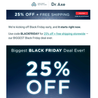 It's official. BLACK FRIDAY IS HERE.