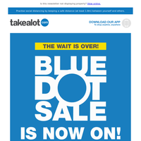 🔵 THE BLUE DOT SALE IS HERE! 🔵 Up to 50% OFF Tech, Home, Health & Beauty, Toys, Liquor and so much more!