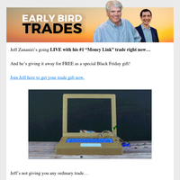 Get your FREE Black Friday present — a hot #1 trade!
