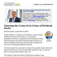 Must Read: Choosing the Crème de la Crème of Dividend Stocks