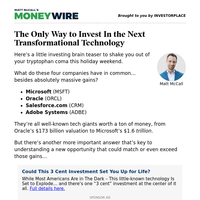 MoneyWire: The Only Way to Invest In the Next Transformational Technology
