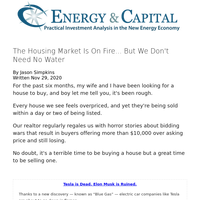 The Housing Market Is On Fire... But We Don't Need No Water