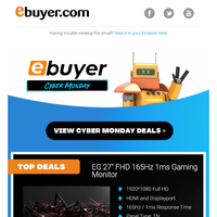 Cyber Monday means super savings on top tech from Ebuyer