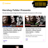 *Black Friday Week continues!* -- Save 15% now on Hershey Felder shows, live from Florence