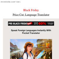 Black Friday Deals: Language Translating Device