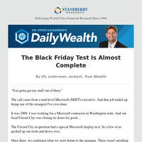 The Black Friday Test Is Almost Complete