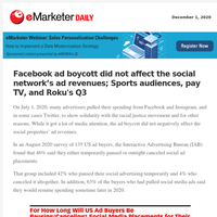 Facebook ad boycott did not affect the social network's ad revenues; Sports audiences, pay TV, and Roku's Q3