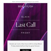 PSA: Black Friday ends tonight!