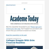 Academe Today: A Survey of College Finances Augurs a Precarious Spring