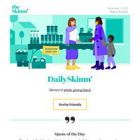 Daily Skimm: I go back to December all the time