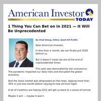 1 Thing You Can Bet on in 2021 — It Will Be Unprecedented