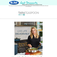 Tara Teaspoon's (former Martha Stewart food editor) new Cookbook is the adventure NO kitchen should be without!