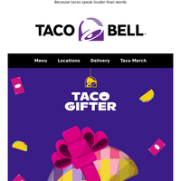 Say it with Taco Gifter 🌮🎁