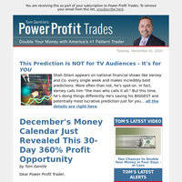 December's Money Calendar Just Revealed This 30-Day 360% Profit Opportun ity