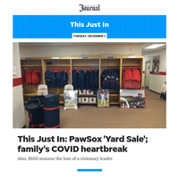 This Just In: PawSox 'Yard Sale'; a family's COVID heartbreak