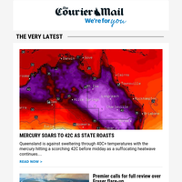 Temps his 42C as state sizzles | Full list of Brisbane's 250 pubs | Deadly chemical spilled at port