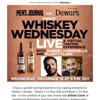 Men's Journal + Dewar's Present: WHISKEY WEDNESDAY LIVE!