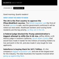 UK approves vaccine, Salesforce buys Slack, boy band exemptions