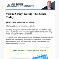 You're Crazy To Buy This Stock Today