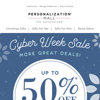 Cyber Week Continues! Up To 50% Off Christmas Gifts