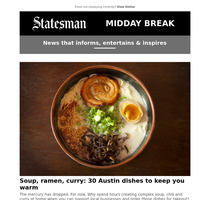 Soup, ramen, curry: 30 Austin dishes to keep you warm