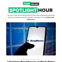 🚙  Spotlight Hour: 2 Earnings Powerhouses at Black Friday Prices