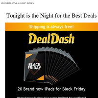 Black Friday is coming, we have deals like never before