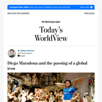 Today's WorldView: Diego Maradona and the passing of a global icon
