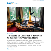 7 Factors to Consider if You Plan to Work From Vacation Home