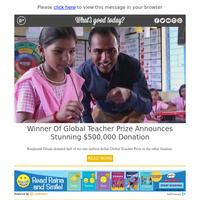 Feel Good Friday: 'Global Teacher Prize' $1 Million Winner Donates Half of Prize