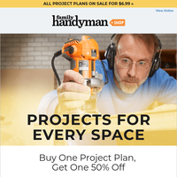Last chance for 50% off building project plans!