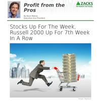 Stocks Up For The Week, Russell 2000 Up For 7th Week In A Row