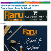 Raru General Newsletter - Featured Promotions - Back To School