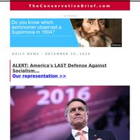 ALERT: America's LAST Defense Against Socialism...