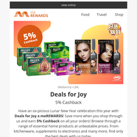 {NAME}, 😎 Earn 5% Cashback with Deals for Joy on kitchenware, supplements, electronics and many more! Offers on Fashion, Food, Beauty, Electronics & more!