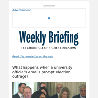 Weekly Briefing: Her Emails About the Election Sparked Outrage. Here's Her Explanation.