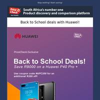 Huawei have dropped there Back to School Deals!