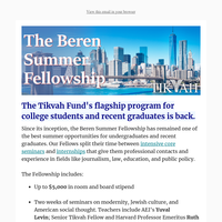 The Beren Summer Fellowship: An Opportunity Not to Be Missed (Sponsored)