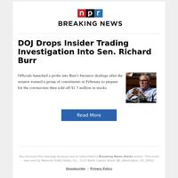 DOJ Drops Insider Trading Investigation Into Sen. Richard Burr