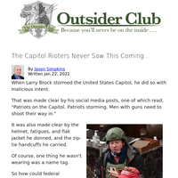 The Capitol Rioters Never Saw This Coming...