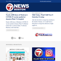 WHDH Daily Update:Nearly 2,000 doses of Moderna's COVID-19 vaccine spoiled at Jamaica Plain VA hospital