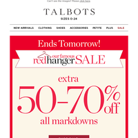 ENDS TOMORROW—50-70% OFF all markdowns