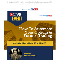 Join InvestorExpos Webinar with Erik Gebhard to Learn How To Automate Your Options & Futures Trading
