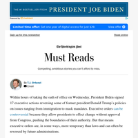 Must Reads: The Trump policies that Biden is already reversing