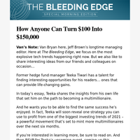 How Anyone Can Turn $100 Into $150,000
