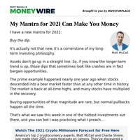 MoneyWire: My Mantra for 2021 Can Make You Money