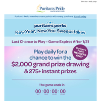 Time's almost up! Play for a chance to win $2,000