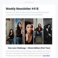 Two Photography Challenges! | Lindsay Adler Interview, Tutorials, Reviews & Other News!